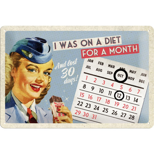 Blechschild - Dauerkalender ON A DIET FOR A MONTH, ca. 30 x 20 cm